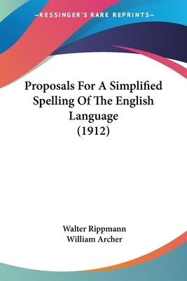 Proposals for a Simplified Spelling of the English Language (1912)