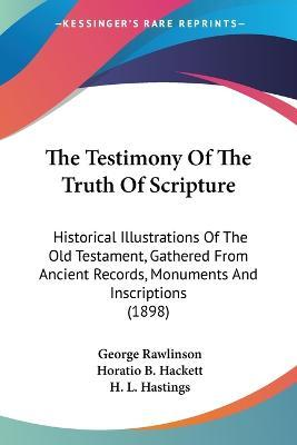 The Testimony of the Truth of Scripture