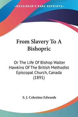 From Slavery to a Bishopric