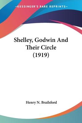 Shelley, Godwin and Their Circle (1919)