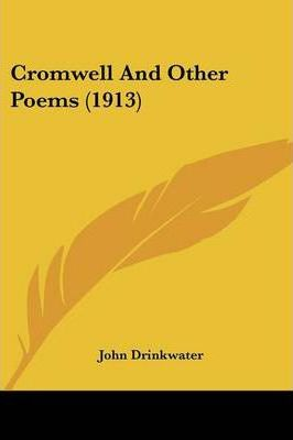 Cromwell and Other Poems (1913)