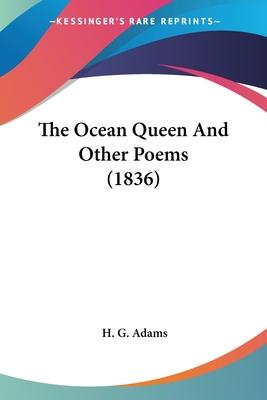 The Ocean Queen and Other Poems (1836)