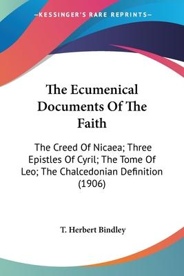 The Ecumenical Documents of the Faith