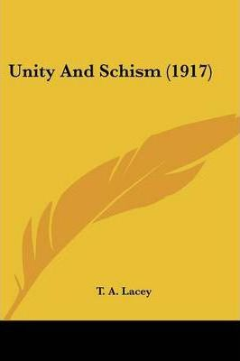Unity and Schism (1917)