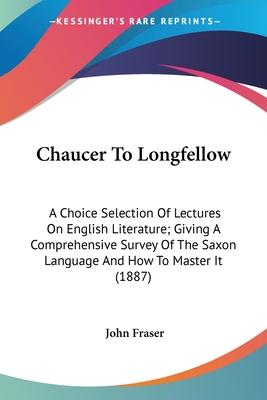 Chaucer to Longfellow