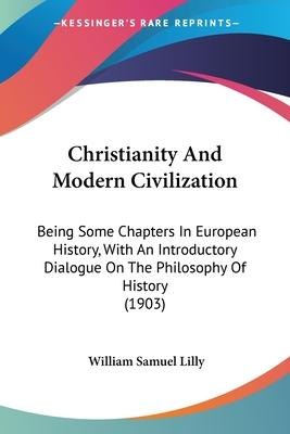 Christianity and Modern Civilization