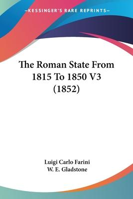 The Roman State from 1815 to 1850 V3 (1852)