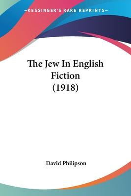 The Jew in English Fiction (1918)