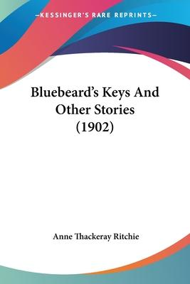 Bluebeard's Keys and Other Stories (1902)