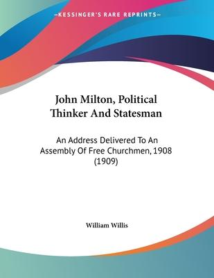 John Milton, Political Thinker and Statesman