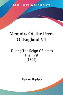 Memoirs of the Peers of England V1