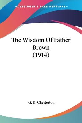 The Wisdom of Father Brown (1914)