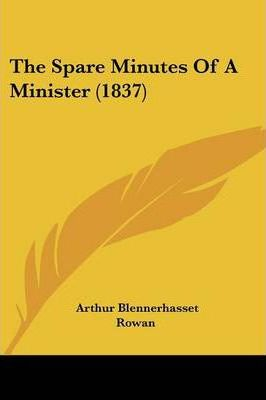 The Spare Minutes of a Minister (1837)