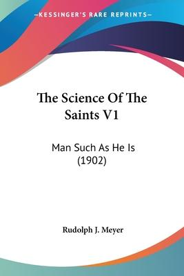 The Science of the Saints V1
