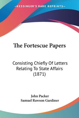 The Fortescue Papers