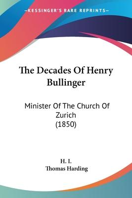 The Decades of Henry Bullinger