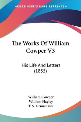 The Works of William Cowper V3