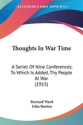 Thoughts in War Time