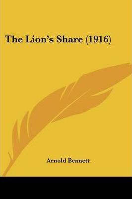 The Lion's Share (1916)