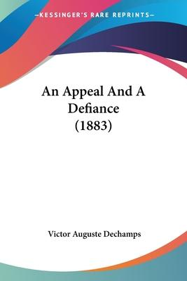 An Appeal and a Defiance (1883)