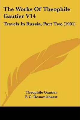 The Works of Theophile Gautier V14