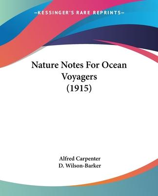 Nature Notes for Ocean Voyagers (1915)