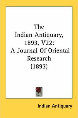 The Indian Antiquary, 1893, V22