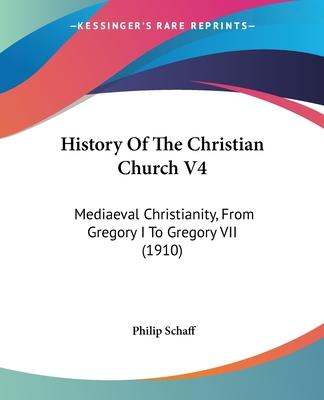 History of the Christian Church V4