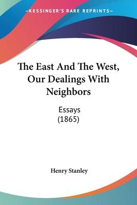 The East and the West, Our Dealings with Neighbors