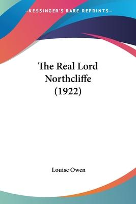 The Real Lord Northcliffe (1922)