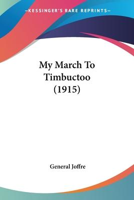 My March to Timbuctoo (1915)