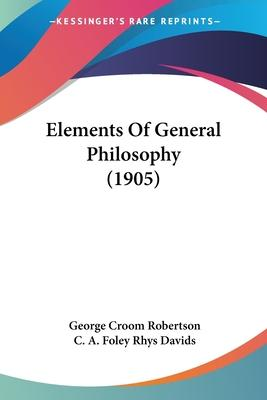 Elements of General Philosophy (1905)