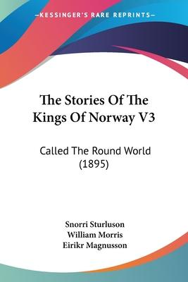 The Stories of the Kings of Norway V3