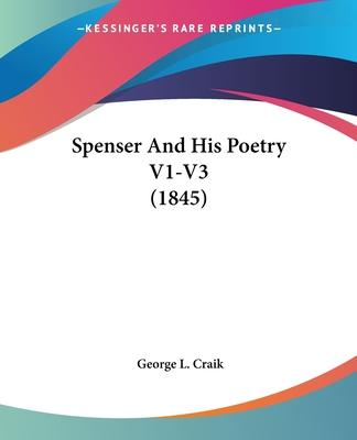 Spenser and His Poetry V1-V3 (1845)