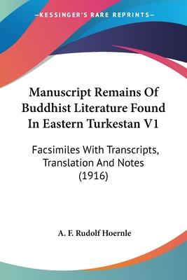 Manuscript Remains of Buddhist Literature Found in Eastern Turkestan V1