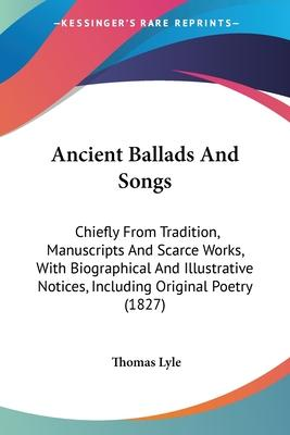 Ancient Ballads and Songs
