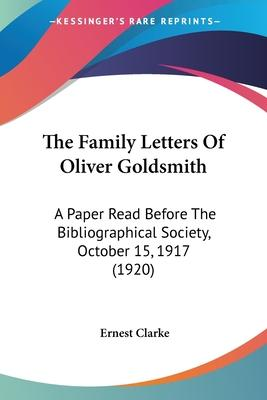 The Family Letters of Oliver Goldsmith