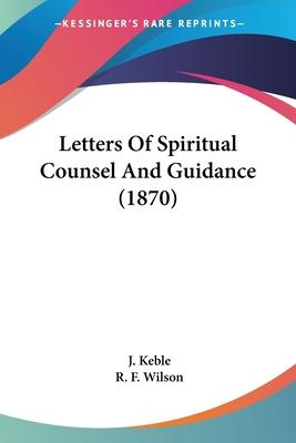 Letters of Spiritual Counsel and Guidance (1870)