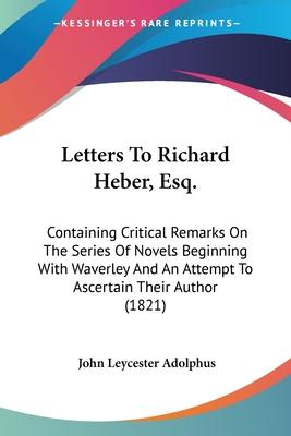 Letters to Richard Heber, Esq.