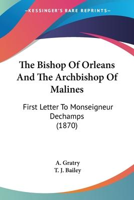 The Bishop of Orleans and the Archbishop of Malines