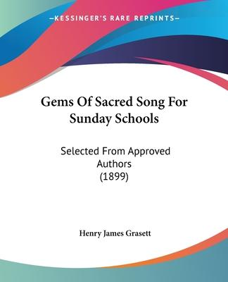 Gems of Sacred Song for Sunday Schools