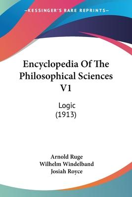 Encyclopedia of the Philosophical Sciences V1