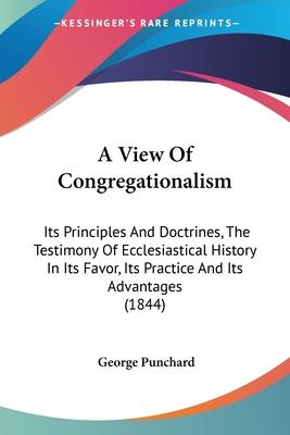 A View of Congregationalism