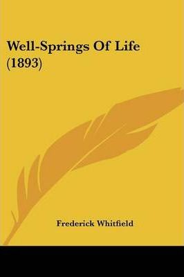 Well-Springs of Life (1893)