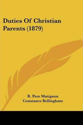Duties of Christian Parents (1879)
