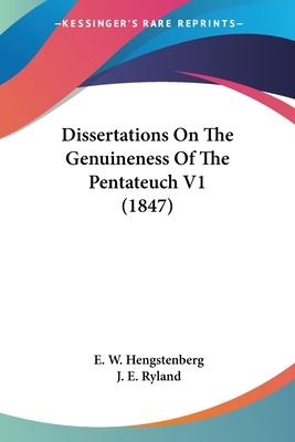 Dissertations on the Genuineness of the Pentateuch V1 (1847)