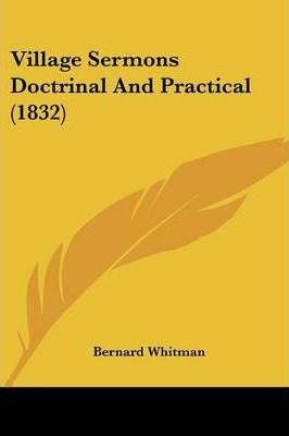 Village Sermons Doctrinal and Practical (1832)