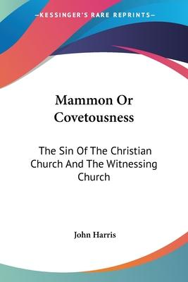 Mammon or Covetousness
