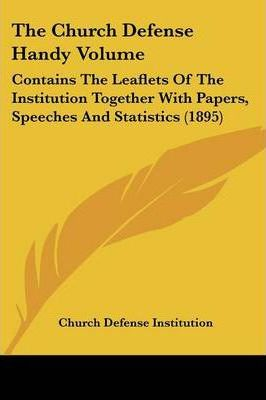 The Church Defense Handy Volume