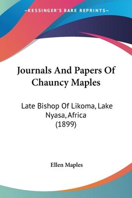 Journals and Papers of Chauncy Maples